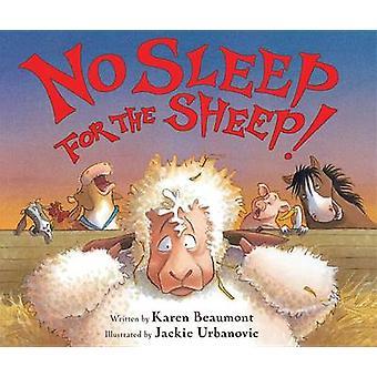 No Sleep for the Sheep! by Karen Beaumont - Jackie Urbanovic - 978054