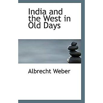 India and the West in Old Days by Dr Albrecht Weber - 9781110800285 B
