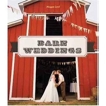 Barn Weddings by Maggie Lord - 9781423631651 Book