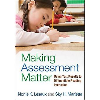 Making Assessment Matter - Using Test Results to Differentiate Reading