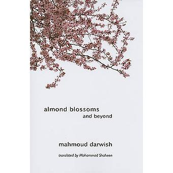 Almond Blossoms and Beyond by Mahmoud Darwish - Mohammad Shaheen - 97