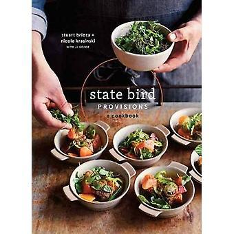 State Bird Provisions - A Cookbook by Stuart Brioza - 9781607748441 Bo