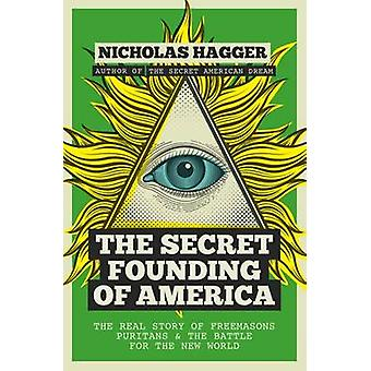 The Secret Founding of America - The Real Story of Freemasons - Purita