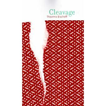 Cleavage by Theanna Bischoff - 9781897126257 Book