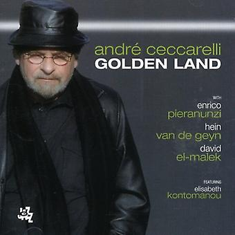 André Ceccarelli - gyldne Land [CD] USA import