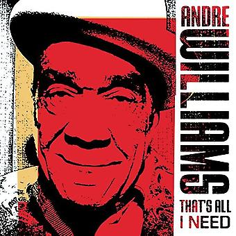 Andre Williams - That's All I Need [CD] USA import
