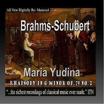 Brahyms / Schubert / Yudina, Maria - Rhapsody in G Minor Op.79 No.2 [CD] USA import