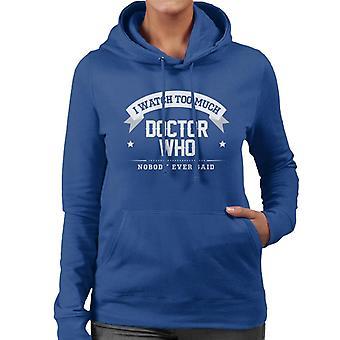 Jeg ser mye legen som ingen noen gang sa kvinners Hettegenser