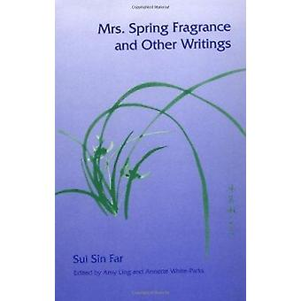 Mrs. Spring Fragrance and Other Writings by Sui Sin Far - 97802520641