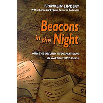 Beacons in the Night - With the OSS and Tito's Partisans in Wartime Yu