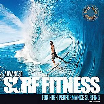 Advanced Surf Fitness for High Performance Surfing - The Ultimate Guid