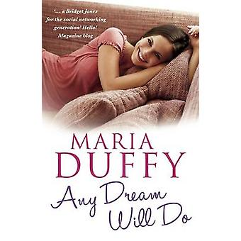 Any Dream Will Do by Maria Duffy - 9781444726060 Book