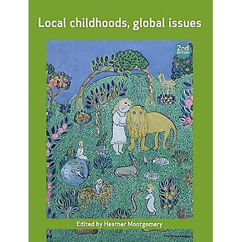 Local Childhoods - Global Issues - 9781447305835 Book