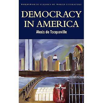 Democracy in America (New edition) by Alexis de Tocqueville - Patrick