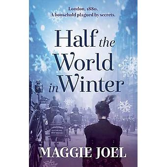Half the World in Winter (Main) by Maggie Joel - 9781925266528 Book