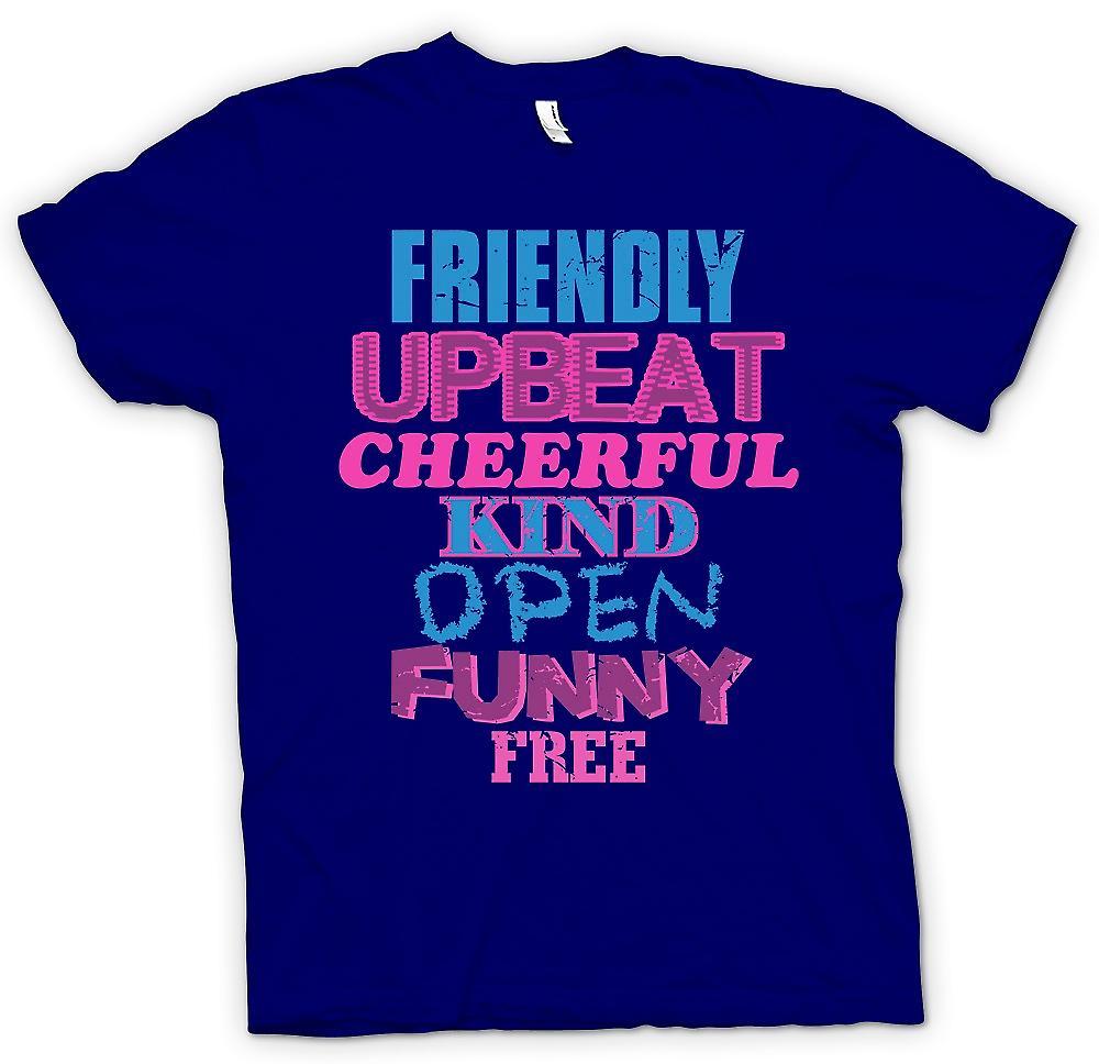Heren T-shirt - vriendelijk, Upbeat, vrolijk, vriendelijk, Open, grappig, gratis