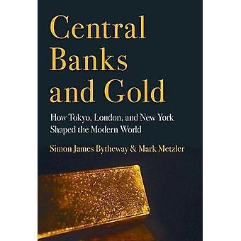 Sentralbanker og gull - hvordan Tokyo - London- og New York formet den