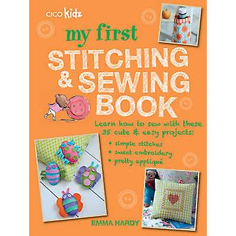 My First Stitching and Sewing Book - Learn How to Sew with These 35 Cu