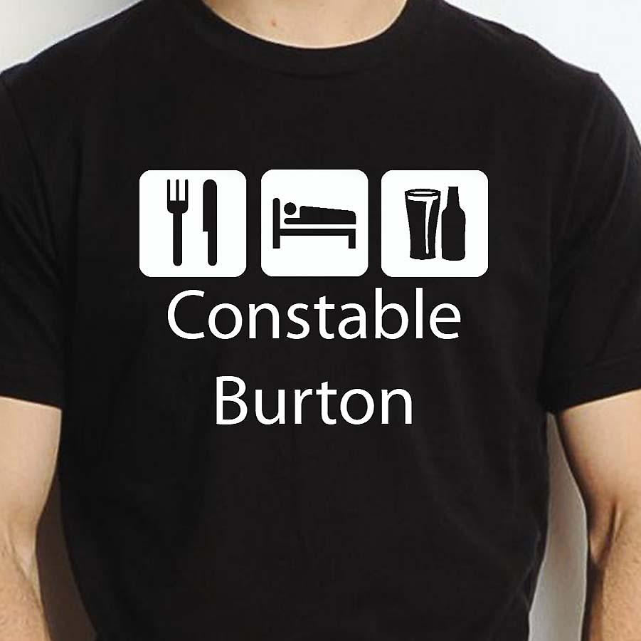 Eat Sleep Drink Constableburton Black Hand Printed T shirt Constableburton Town
