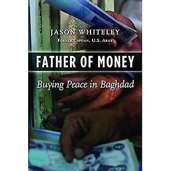 Father of Money: Buying Peace in Baghdad