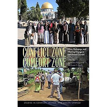Zona de conflicto, zona de confort: La ética, pedagogía y efectuar cambios en los cursos en el campo (estudios en conflicto, la justicia y cambio Social)