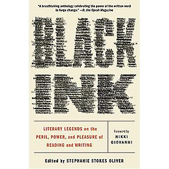 Black Ink: Literary Legends� on the Peril, Power, and Pleasure of Reading and Writing