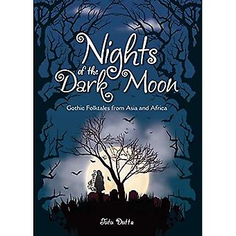 Nuits de la nouvelle lune: contes gothiques d'Asie et d'Afrique