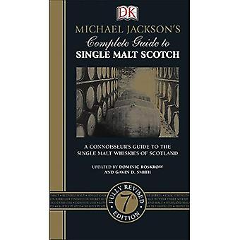 Michael Jackson's Complete Guide to Single Malt Scotch, 7: e upplagan