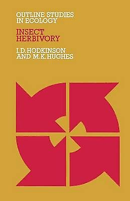 Insect Herbivory by Hodkinson & I. D.