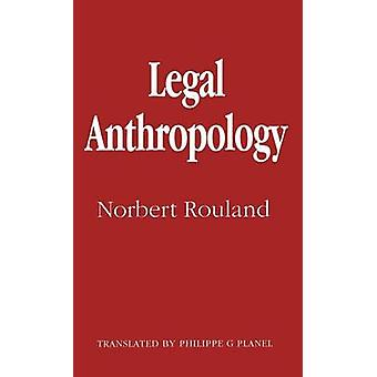 Legal Anthropology by Rouland & Norbert
