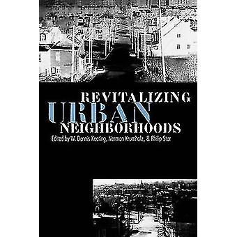 Revitalización de vecindarios urbanos de Keating & Dennis W.