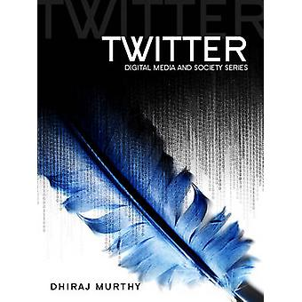 Twitter Social Communication in the Twitter Age by Murthy & Dhiraj