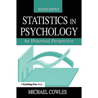 Statistics in Psychology  An Historical Perspective by Cowles & Michael
