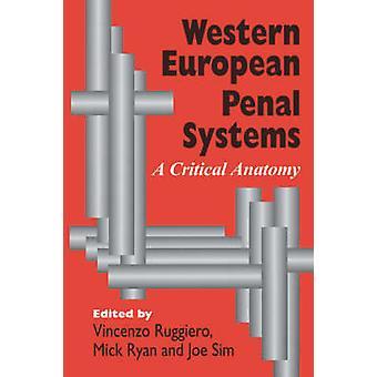 Western European Penal Systems A Critical Anatomy by Sim & Joe