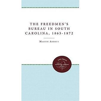 Freedmens presidiet i South Carolina 1865 1872 av Abbott & Martin
