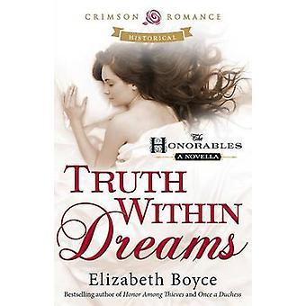 Truth Within Dreams by Boyce & Elizabeth