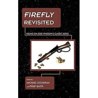 Firefly revisar ensayos sobre Joss Whedons Classic Series de Goodrum y Michael D