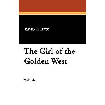 Flickan av det guld-västern av Belasco & David