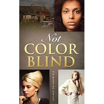Nicht farbenblind durch HerringTrice & V.A.