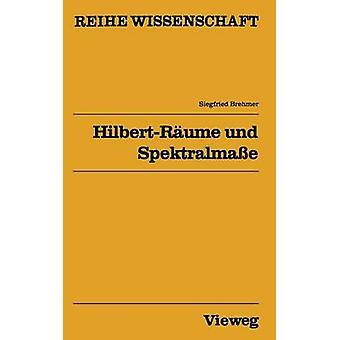 HilbertRume und Spektralmae by Brehmer & Siegfried