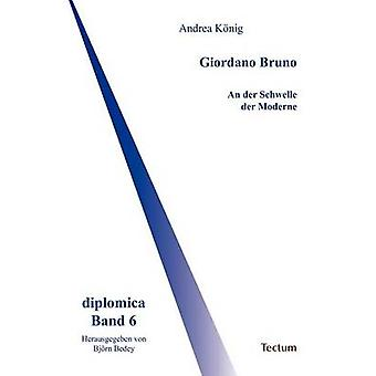 Giordano Bruno by Knig & Andrea