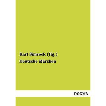 Deutsche Marchen par Simrock Hg. & Karl