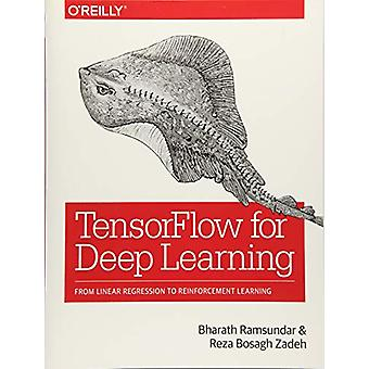 TensorFlow for Deep Learning by Bharath Ramsundar - 9781491980453 Book