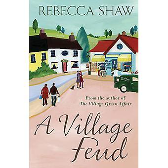 En landsby feide av Rebecca Shaw-9780752878119 bok