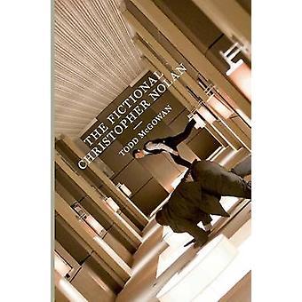 The Fictional Christopher Nolan by Todd McGowan - 9780292756786 Book