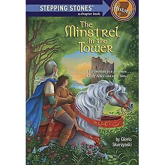 The Stepping Stone Minstrel in Tower # by Gloria Skurzynski - Julek H