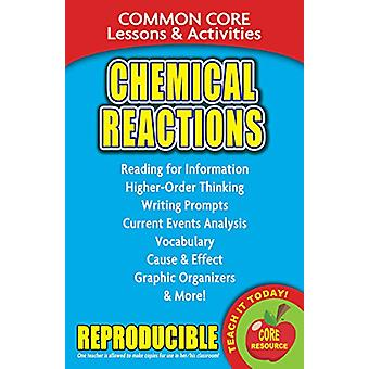 Chemical Reactions - Common Core Lessons & Activities by Carole Marsh