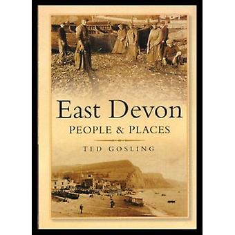 East Devon - People and Places by Ted Gosling - 9780750928274 Book