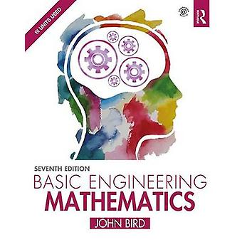 Basic Engineering Mathematics by John Bird - 9781138673700 Book