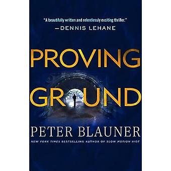 Proving Ground by Peter Blauner - 9781250117441 Book